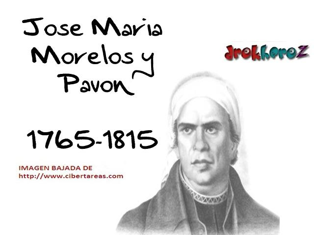 - jose-maria-morelos-y-pavon-Heroes-de-la-Independencia-de-mexico
