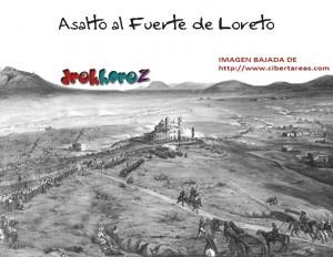 Asalto al Fuerte de Loreto-Batalla del 5 de Mayo 0