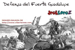 Defensa  del Frente Guadalupe-Batalla del 5 de Mayo 0