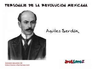 Aquiles Serdán-Personaje de la Revolución Mexicana 0