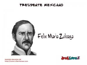 Felix María Zuloaga – Presidente Mexicano 0