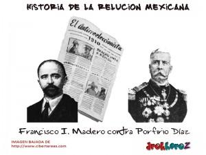 Francisco I. Madero contra Porfirio Díaz – Historia de la Revolución Mexicana 0