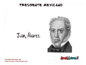 Juan Álvarez – Presidente Mexicano 0