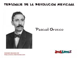 Pascual Orozco-Personaje de la Revolución Mexicana 0