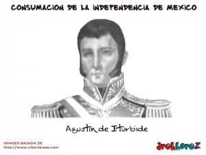 Agustín de Iturbide – Consumación de la Independencia de México 0