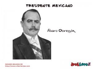 Álvaro Obregón – Presidente Mexicano 0