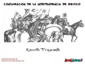 Ejercito Trigarante – Consumación de la Independencia de México 0