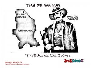 Tratados de Cd. Juárez – Plan de San Luis 0