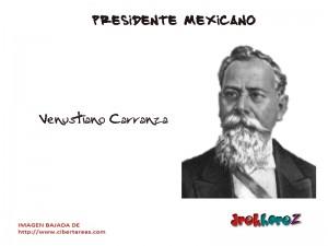 Venustiano Carranza – Presidente Mexicano 0