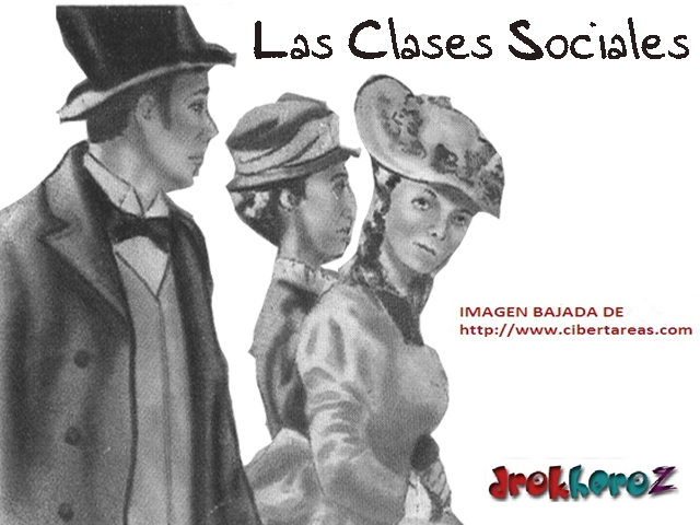 media y por ultimo la clase social formada por el proletariado en la