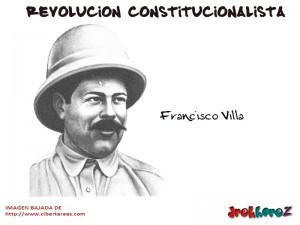 Francisco Villa – Revolución Constitucionalista 0