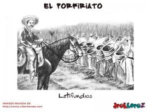 Latifundios-El Porfiriato