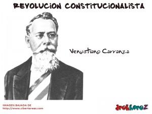 Venustiano Carranza – Revolución Constitucionalista 0