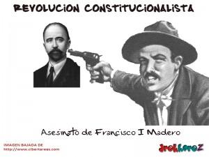 Asesinato de Francisco I Madero-Revolucion Constitucionalista