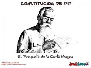 El Proyecto de la Carta Magna-Constitucion de 1917