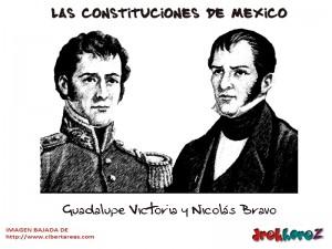 Guadalupe Victoria y Nicolas Bravo-Las Constituciones de Mexico