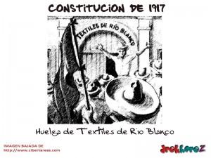 Huelga de Textiles de Rio Blanco-Constitucion de 1917
