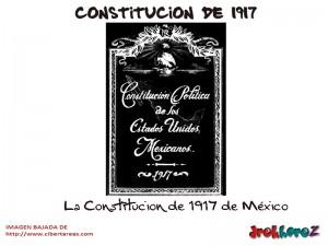 La Constitucion de 1917 de Mexico