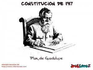 Plan de Guadalupe-Constitucion de 1917