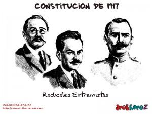 Radicales Extremistas-Constitucion de 1917