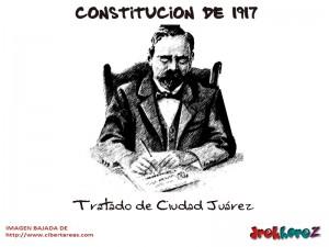 Tratado de Ciudad Juarez-Constitucion de 1917