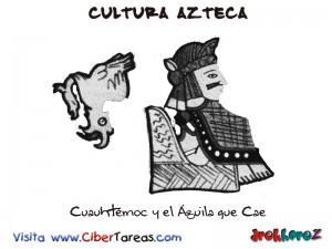 Cuauhtemoc y el Aguila que Cae-Cultura Azteca