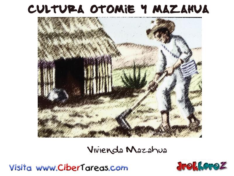 Vivienda Mazahua-Cultura Otomie y Mazahua