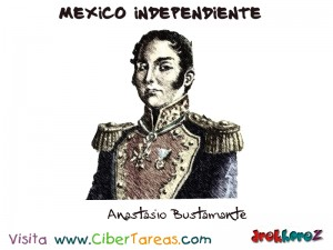 Anastasio Bustamante -Mexico Independiente
