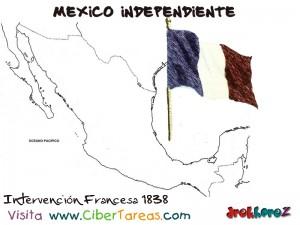 Intervencion Francesa 1838 -Mexico Independiente
