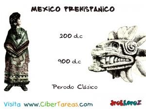 Periodo Clasico-Mexico Prehispanico