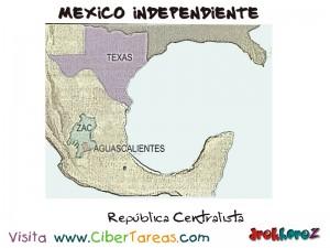 Republica Centralista-Mexico Independiente