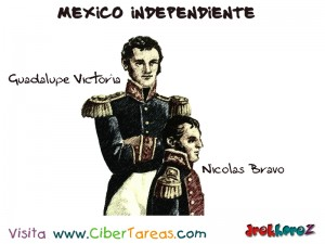 Guadalupe Victoria y Nicolas Bravo-Mexico Independiente