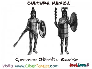 Guerreros Otomitl y Quachic-Cultura Mexica