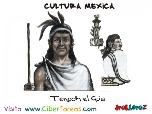 Tenoch el Guia-Cultura Mexica