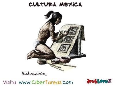 Educacion-Cultura Mexica.