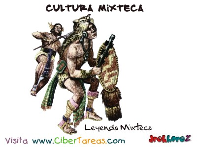 Leyenda Mixteca-Cultura Mixteca