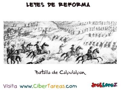 Batalla de Calpulalpan-Leyes de Reforma