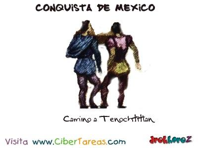 Camino a Tenochtitlan-Conquista de Mexico