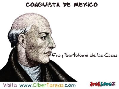 Fray Bartolome de las Casas-Conquista de Mexico