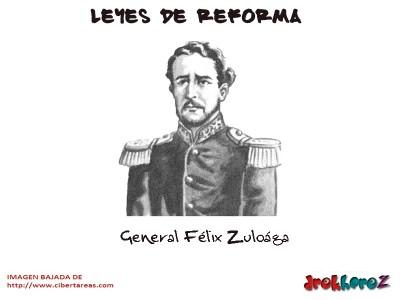 General Felix Zuloaga-Leyes de Reforma