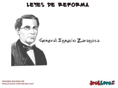 General Ignacio Zaragoza-Leyes de Reforma