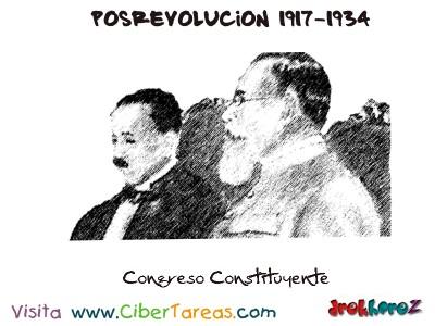 Congreso Constituyente-Posrevolucion 1917-1934