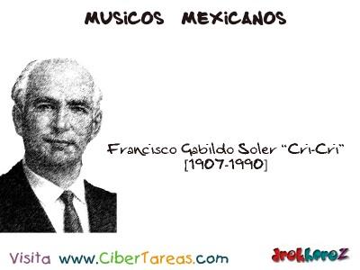 Francisco Gabilondo Soler [Cri-Cri]-Musicos Mexicanos