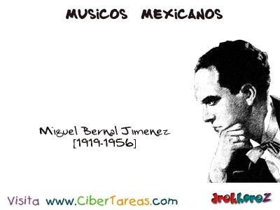 Miguel Bernal Jimenez-Musicos Mexicanos