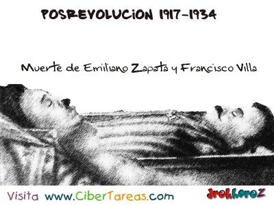 Muerte de Emiliano Zapata y Francisco Villa-Posrevolucion 1917-1934