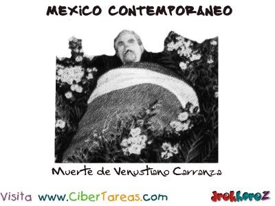Muerte de Venustiano Carranza-Mexico Contemporaneo