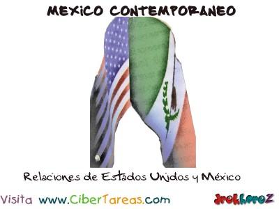 Relaciones de Estados Unidos y Mexico-Mexico Contemporaneo