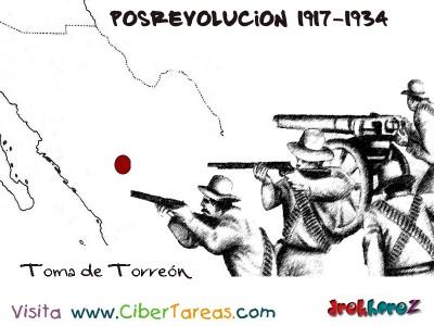 Toma de Torreon-Posrevolucion 1917-1934