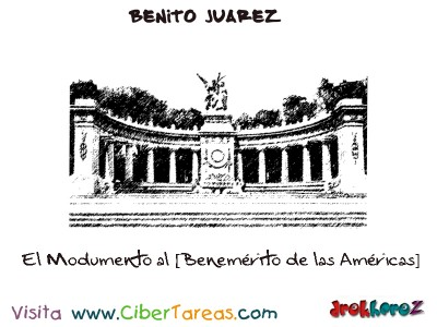 El Modumento al Benemerito de las Americas-Benito Juarez