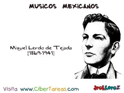 Miguel Lerdo de Tejada-Musicos Mexicanos